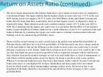 return on assets ratio continued