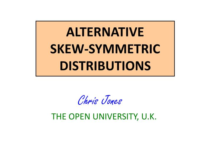 alternative skew symmetric distributions n.