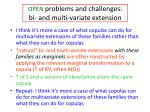 open problems and challenges bi and multi variate extension