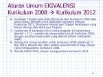 aturan umum ekivalensi kurikulum 200 8 kurikulum 20 12