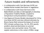 future models and refinements