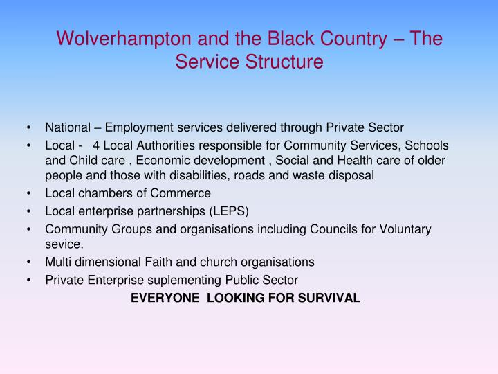 Wolverhampton and the Black Country – The Service Structure