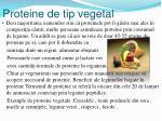 proteine de tip vegetal