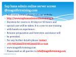 sap hana admin online server access @magnifictraining com