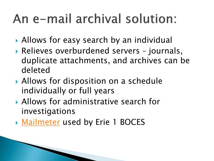 An e-mail archival solution: