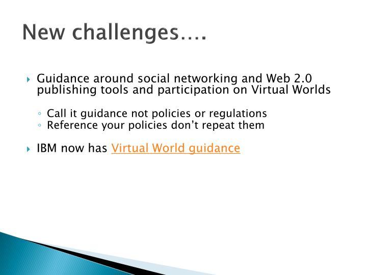 New challenges….