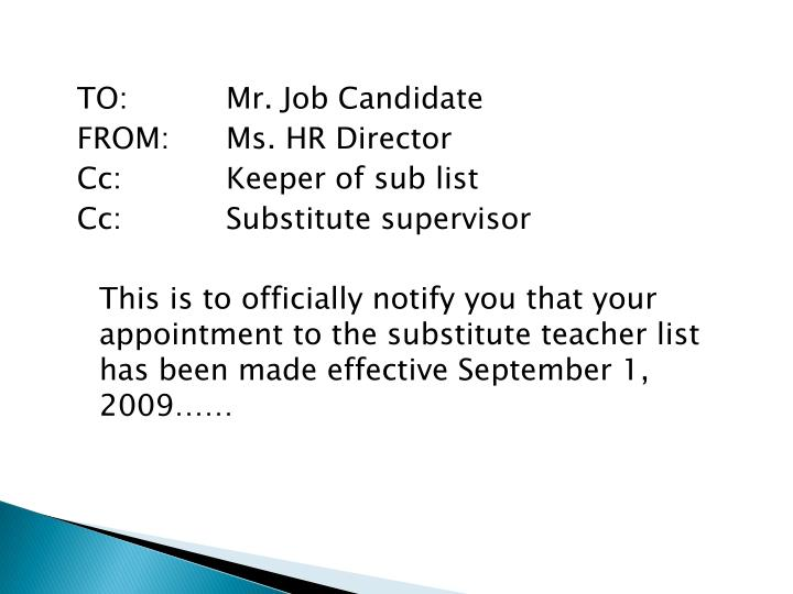 TO:Mr. Job Candidate
