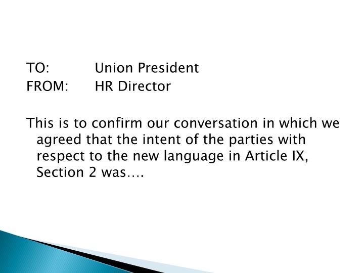 TO:Union President