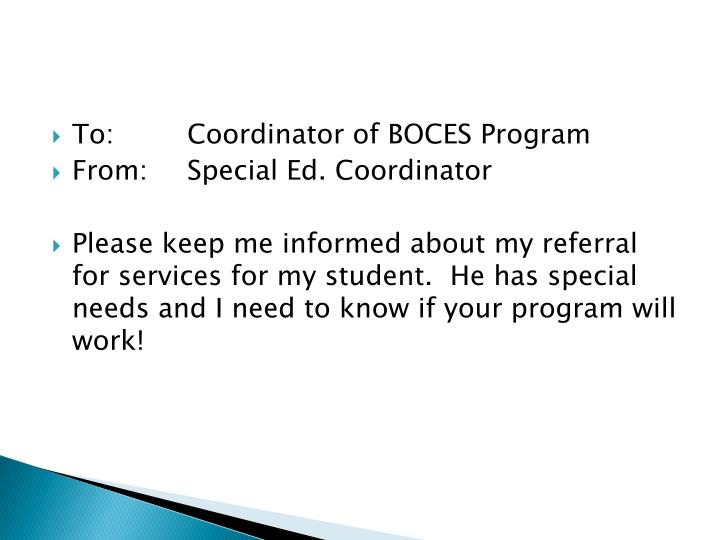 To:Coordinator of BOCES Program