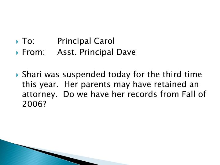 To: Principal Carol