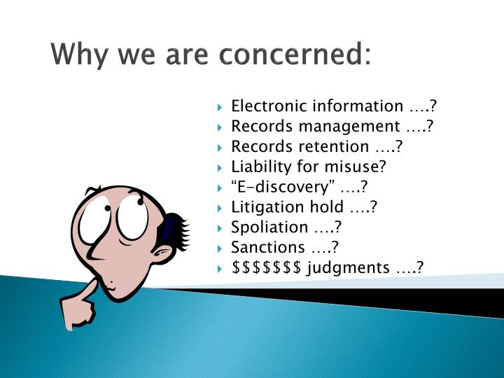 Why we are concerned
