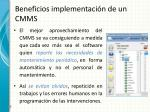 beneficios implementaci n de un cmms