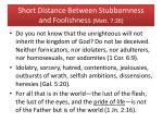short distance between stubbornness and foolishness matt 7 26