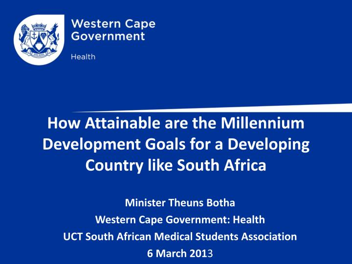 how attainable are the millennium development goals for a developing country like south africa n.