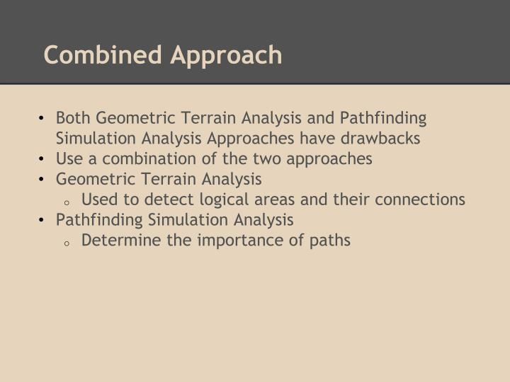 Combined Approach