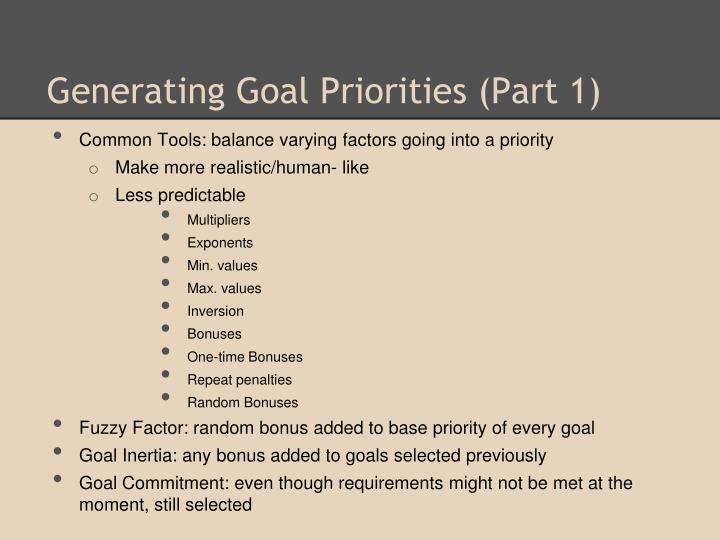 Generating Goal Priorities (Part 1)