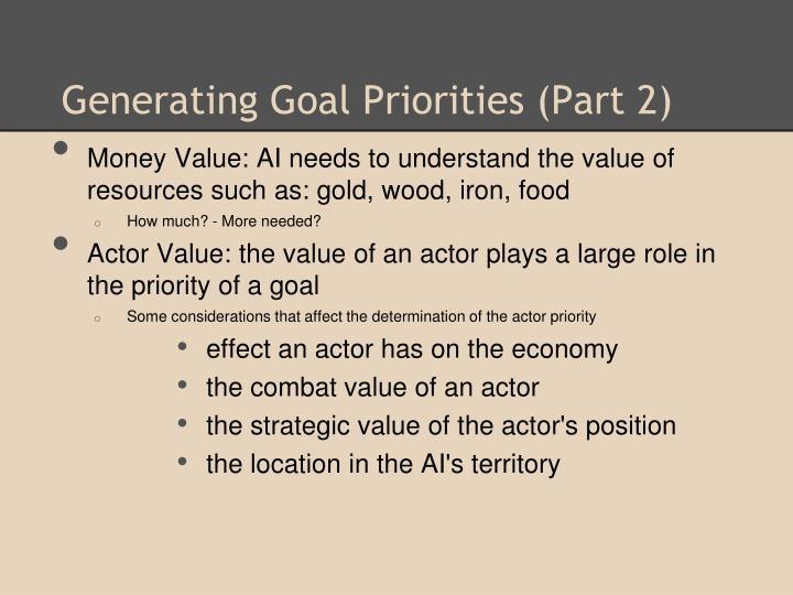 Generating Goal Priorities (Part 2)