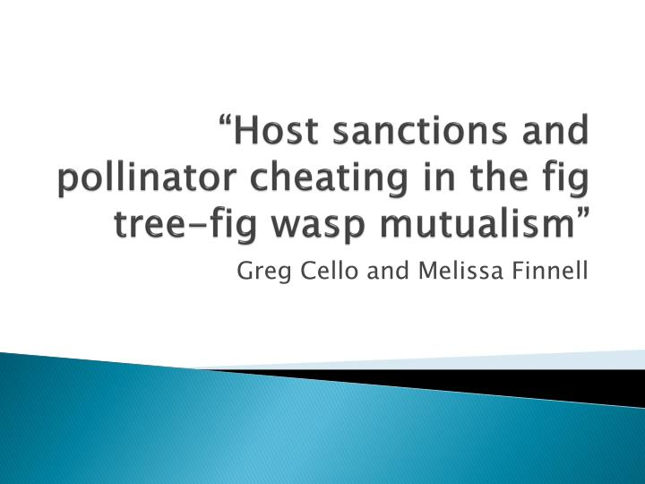 host sanctions and pollinator cheating in the fig tree fig wasp mutualism n.