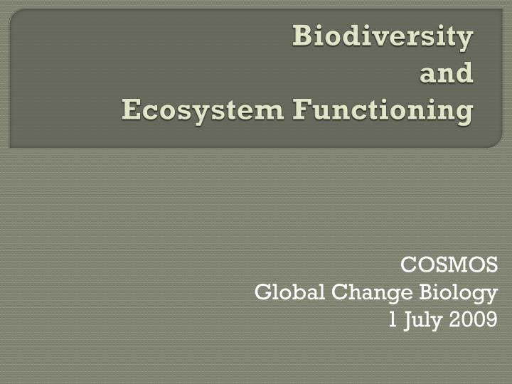 biodiversity and ecosystem functioning n.
