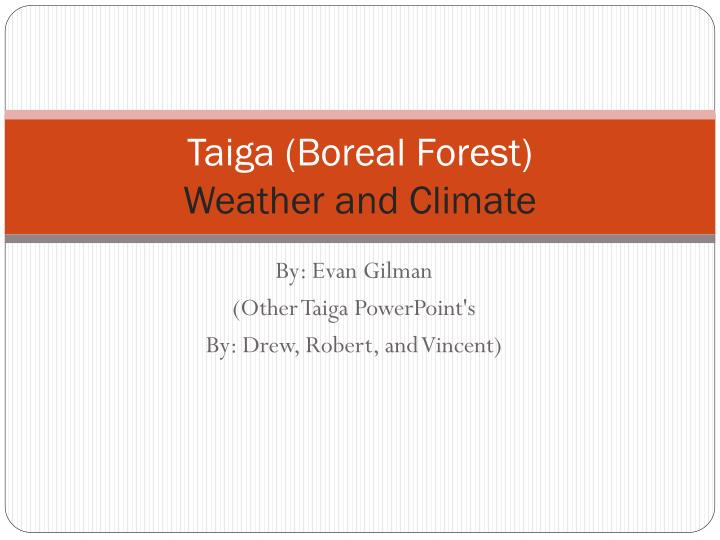 taiga boreal forest weather and climate n.
