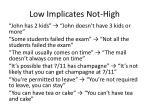 low implicates not high