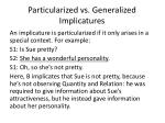 particularized vs generalized implicatures