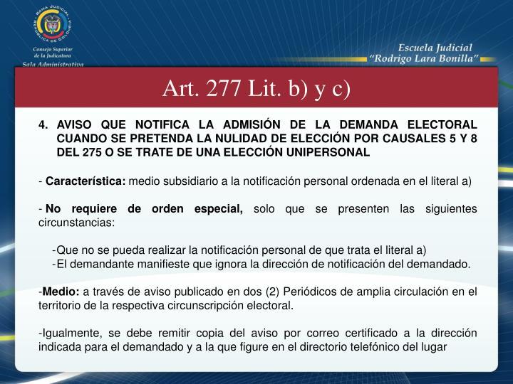 Art. 277 Lit. b) y c)
