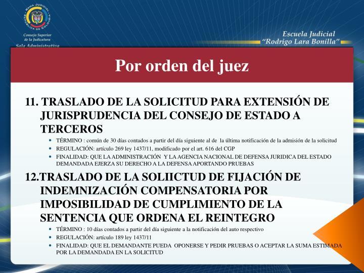11. TRASLADO DE LA SOLICITUD PARA EXTENSIÓN DE JURISPRUDENCIA DEL CONSEJO DE ESTADO A TERCEROS