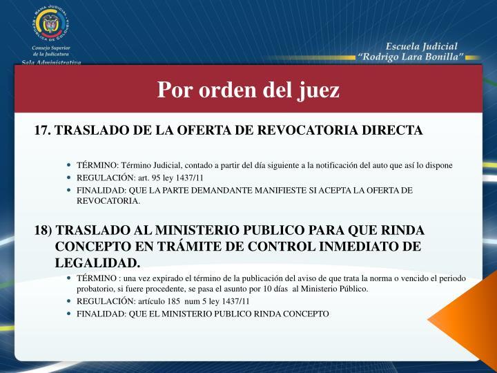 17. TRASLADO DE LA OFERTA DE REVOCATORIA DIRECTA