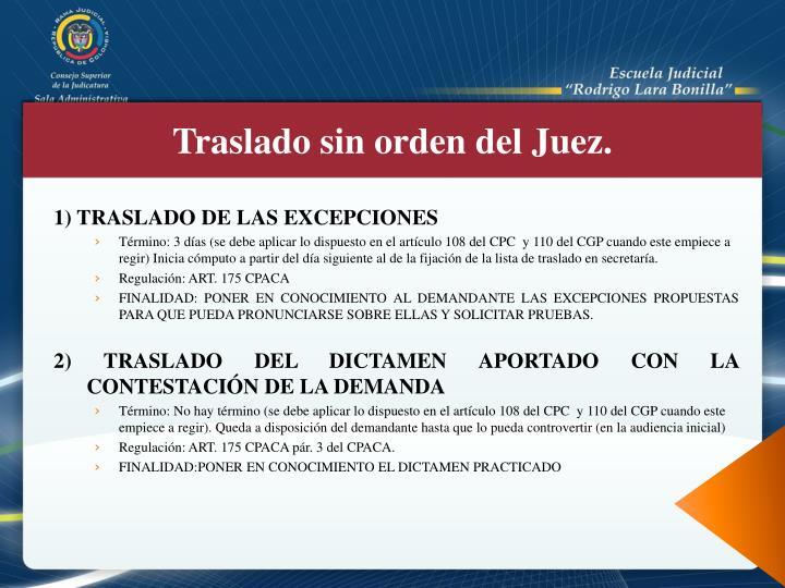 1) TRASLADO DE LAS EXCEPCIONES