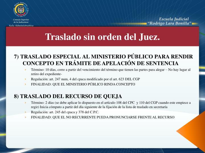 7) TRASLADO ESPECIAL AL MINISTERIO PÚBLICO PARA RENDIR CONCEPTO EN TRÁMITE DE APELACIÓN DE SENTENCIA