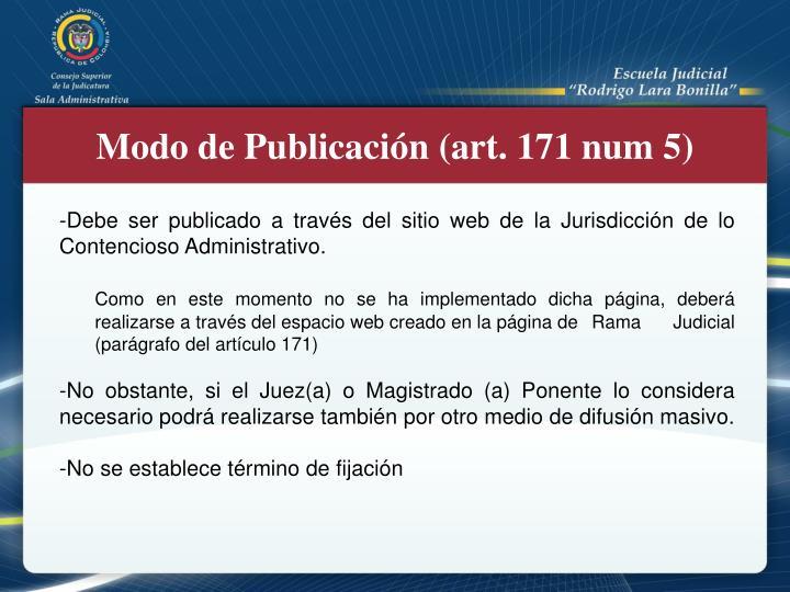 Modo de Publicación (art. 171