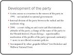 development of the party