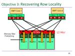 objective 3 recovering row locality