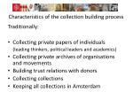 characteristics of the collection building process2