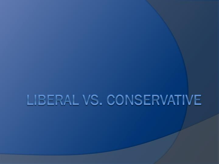 liberal vs conservative n.