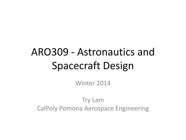 aro309 astronautics and spacecraft design n.