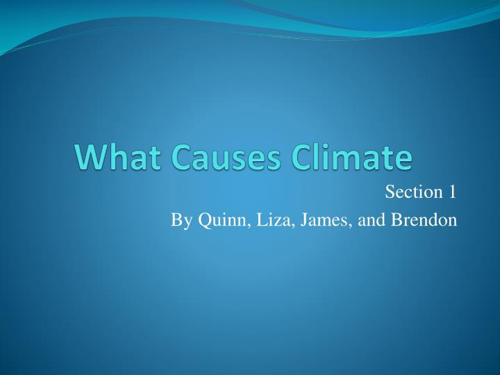 what causes climate n.