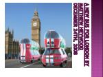 a new bus for london by matthew heywood december 24th 2008