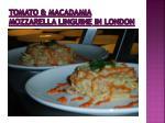 tomato macadamia mozzarella linguine in london