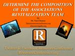 determine the composition of the associations revitalization team