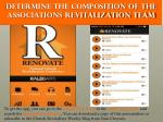 determine the composition of the associations revitalization team1