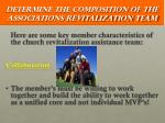 determine the composition of the associations revitalization team3