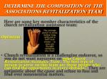 determine the composition of the associations revitalization team6