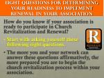 eight questions for determining your readiness to implement renewal in your association
