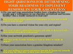 eight questions for determining your readiness to implement renewal in your association1