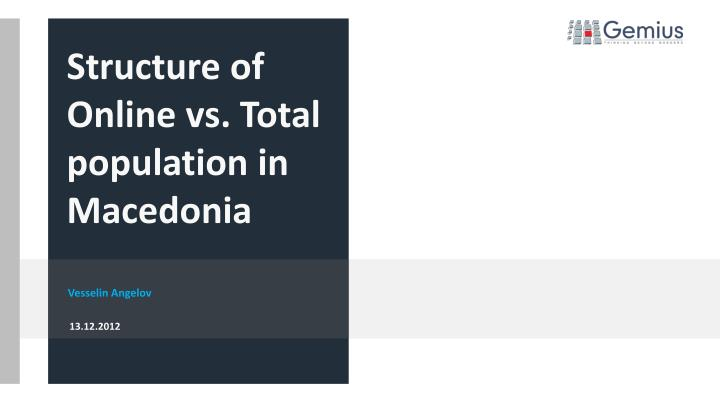 structure of online vs total population in macedonia n.
