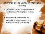 ignorance of the law unintentional wrongs
