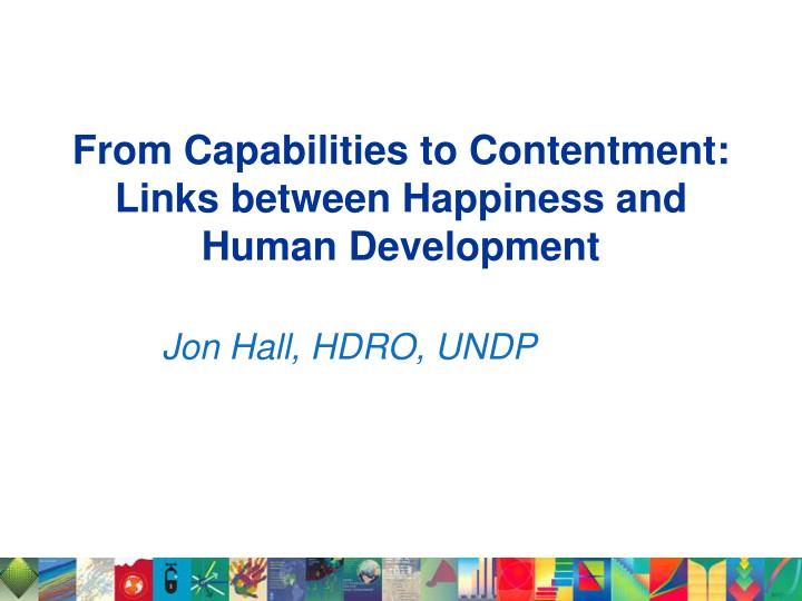from capabilities to contentment links between happiness and human development n.
