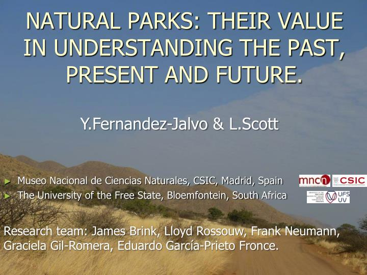 natural parks their value in understanding the past present and future n.